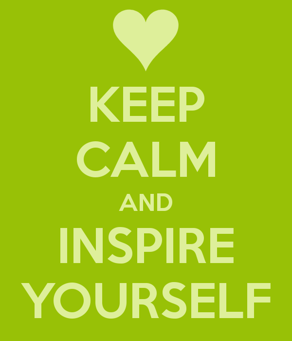 keep-calm-and-inspire-yourself