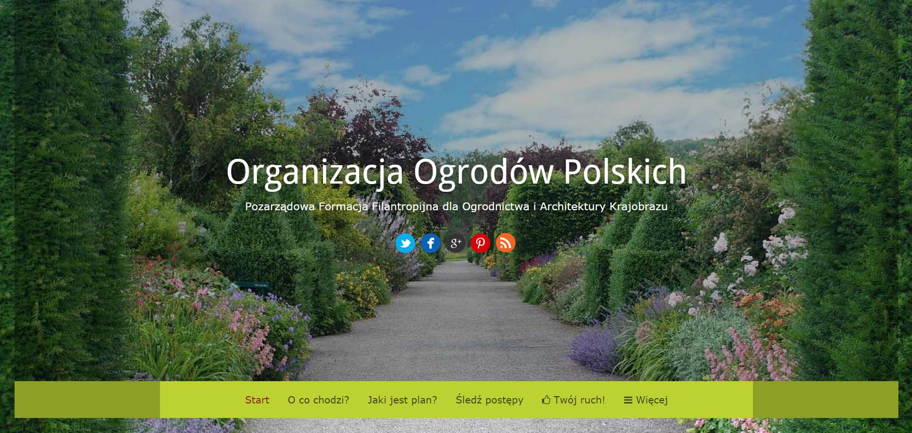 ORGANIZACJA OGRODÓW POLSKICH – popieramy ludzi z pasją