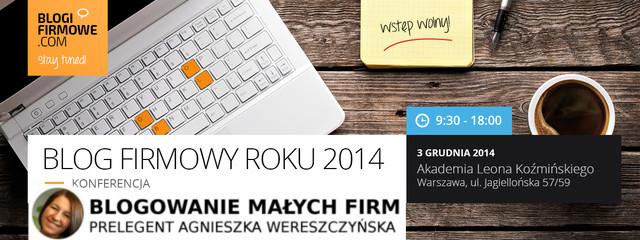 KONFERENCJA BLOG FIRMOWY ROKU 2014 – Zaproszenie na prelekcję o AWX2 BLOG :)
